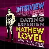 Dating-Tipps für Männer: Interview mit dem Dating-Experten Mathew...